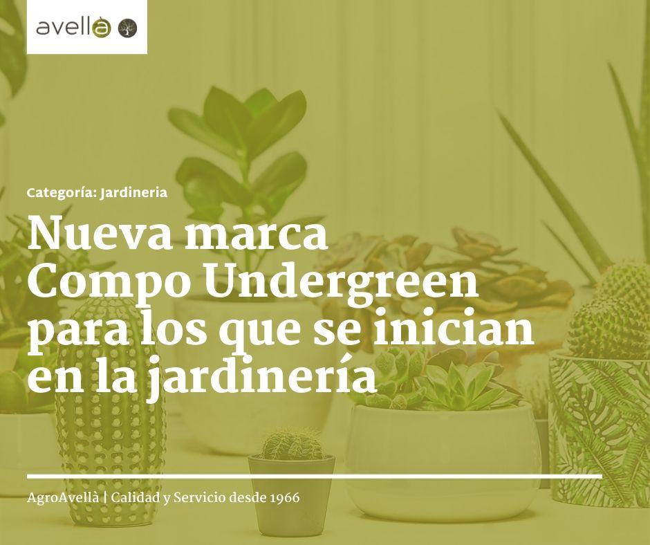 nueva marca compo undergreen para los que se inician en la jardinería portada
